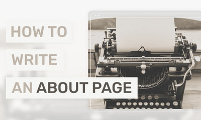 How to Write an About Us Page - Tips & Examples