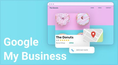 Why You Should Use Google My Business and how to use it