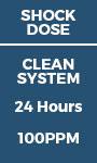 Shock Dose - Clean System 24 hours - 100ppm