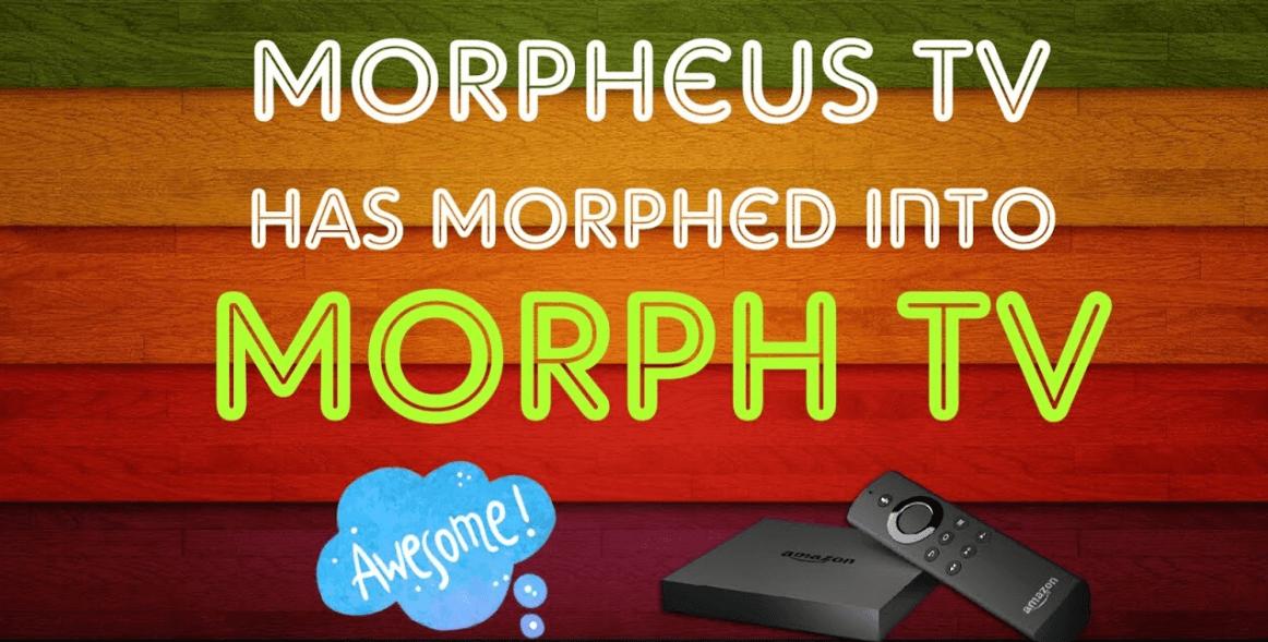 Morph TV APK Download 2018