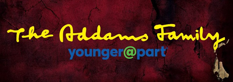 The Addams Family Younger@Part Tickets On Sale!