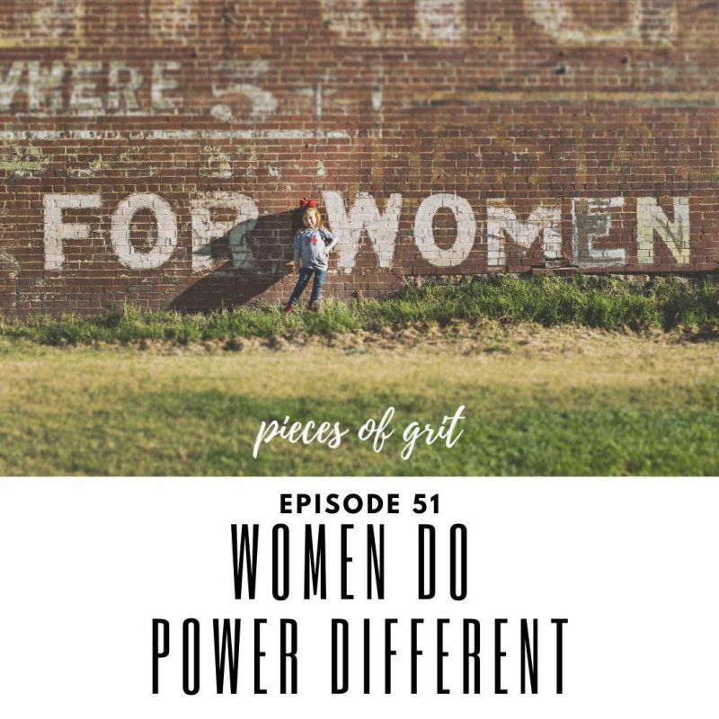 Episode 51: Women Do Power Different with Maria Connolly & Louise Santiago