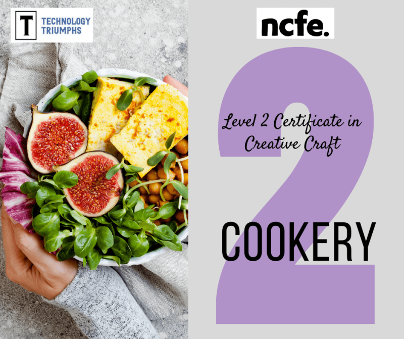 Level 2 Certificate in Creative Craft Cookery