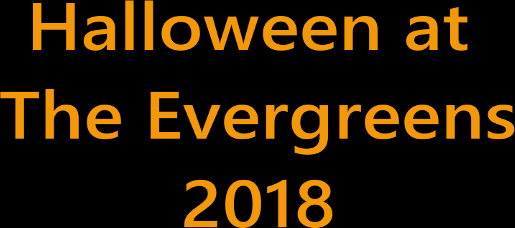 Halloween AT The Evergreens