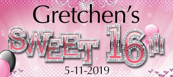 Gretchen's Sweet 16!