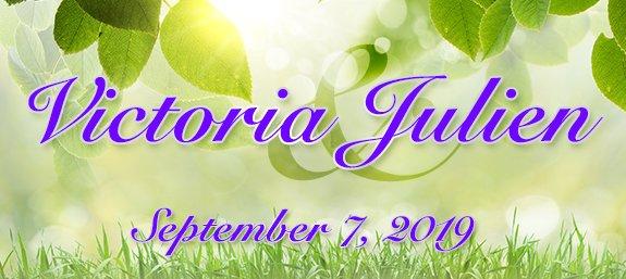 Victoria and Julien 9-7-19
