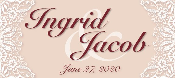 Ingrid and Jacob's Wedding
