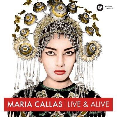 Maria Callas - Live & Alive