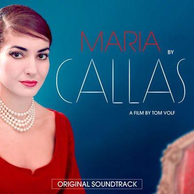Maria by Callas (Original Soundtrack)