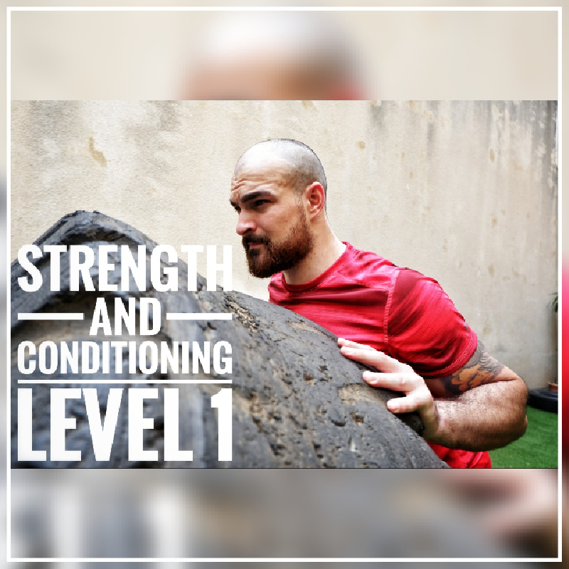 Strength and Conditioning - Level 1