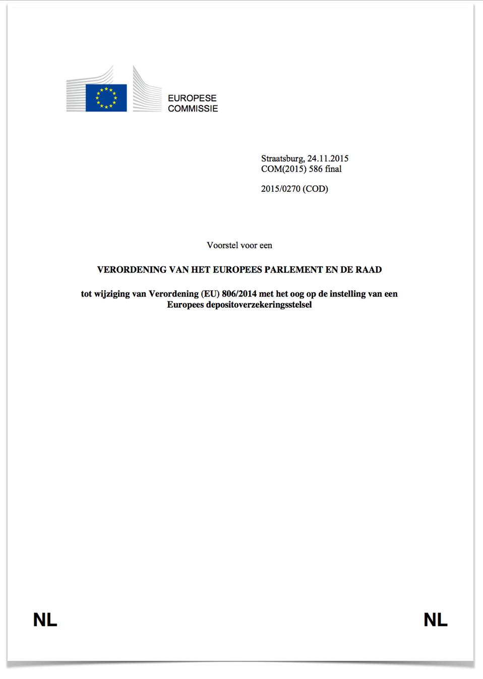 [26] Voorstel Europees depositoverzekering stelselVoorstel Europees depositoverzekering stelsel