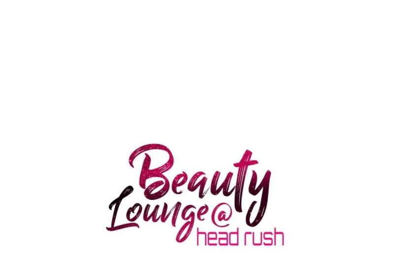 Beauty Lounge @ Head Rush