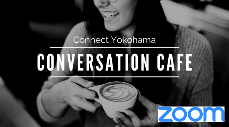 05/25 (月) (19:30) Conversation Cafe