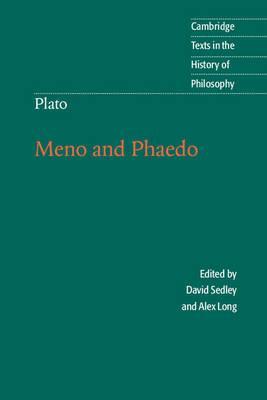Plato: Meno and Phaedo