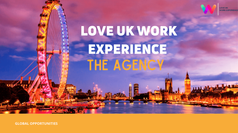 About LOVE UK WORK EXPERIENCE