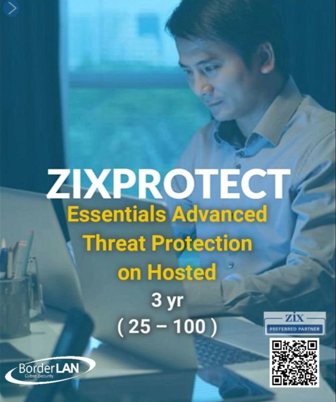ZixProtect Essentials Advanced Threat Protection on Hosted 3 yr (25 – 100)