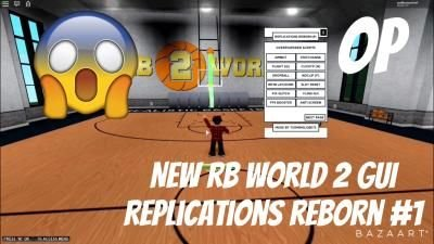 New Rb World 2 Gui Replications Reborn Aimbot Stat Change Auto