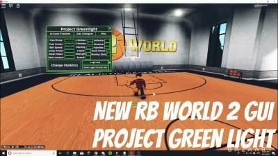 New Rb World 2 Gui Project Greenlight Aimbot Stat Change Auto