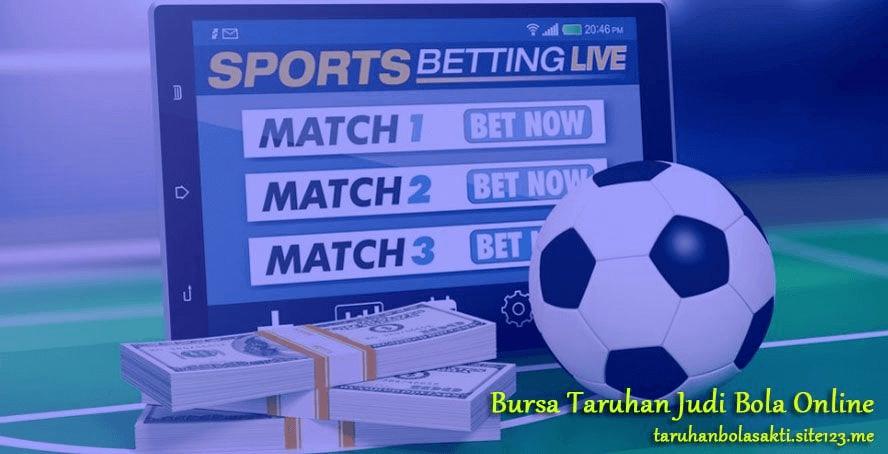 Bursa Taruhan Judi Bola Online