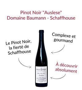 Pinot Noir Auslese du Domaine Baumann Weingut Schaffhouse