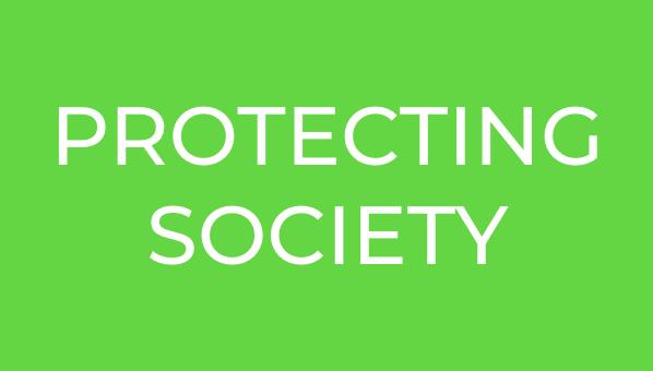 PROTECTING SOCIETY