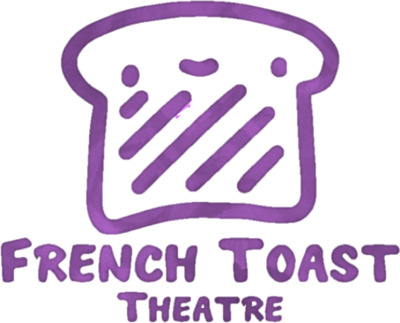 French Toast Theatre