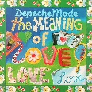 Depeche Mode - The meaning of love - 12