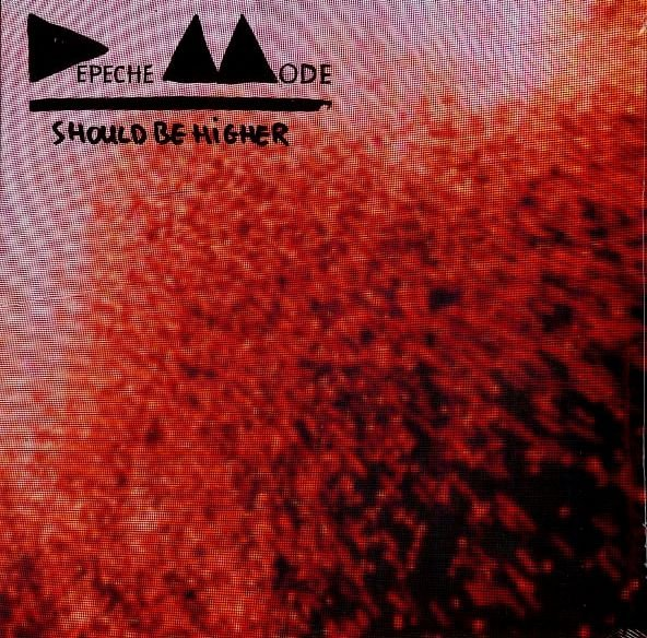 Depeche Mode - Should be higher - 12