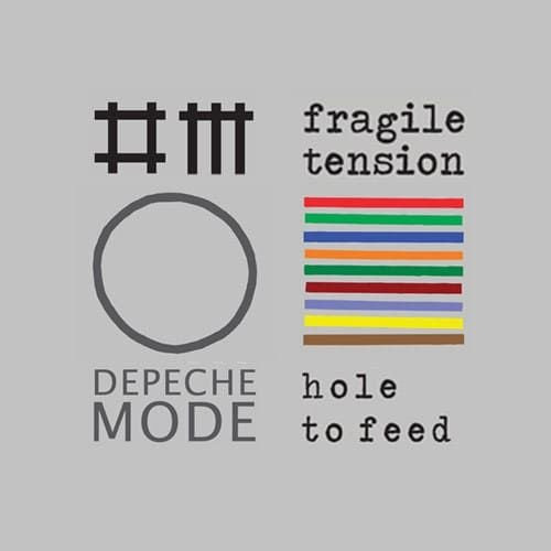Depeche Mode - Fragile tension - Hole to feed -