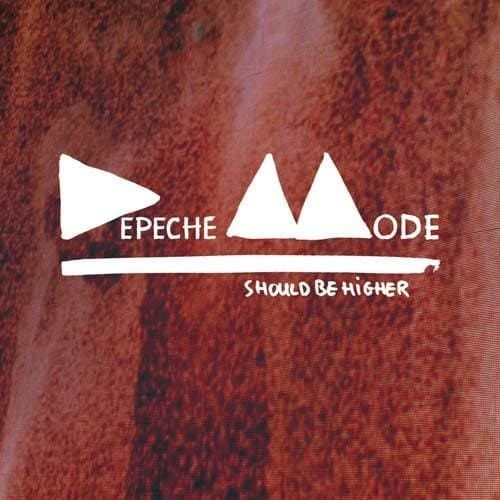Depeche Mode - Should be higher -