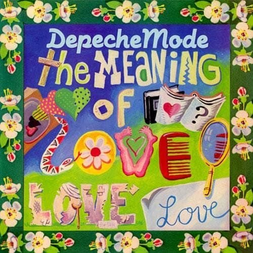 Depeche Mode - The meaning of love -