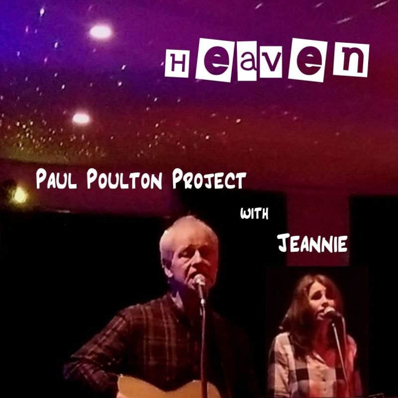 Heaven - Paul Poulton Project with Jeannie