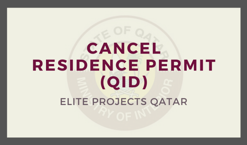 Cancel Residence Permits (QID)