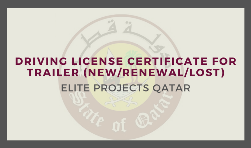 Driving License Certificate for Trailer (New/Renewal/Lost)