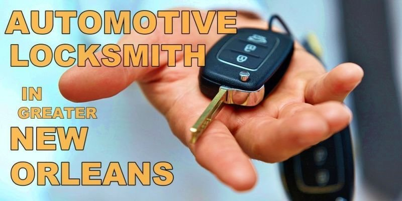 Automotive Locksmith Services in New Orleans