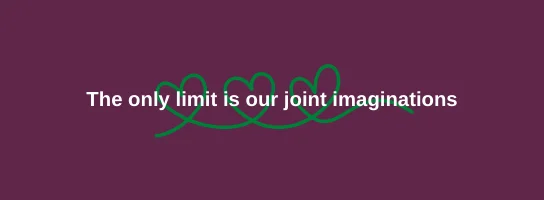 Image saying the only limit is our imaginations