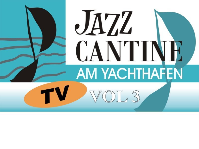 Jazz Cantine TV Vol3