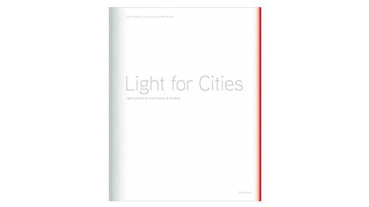 Luz para Cidades / Ulrike Brandi, Christoph Geissmar-Brandi.  Imagem via Amazon
