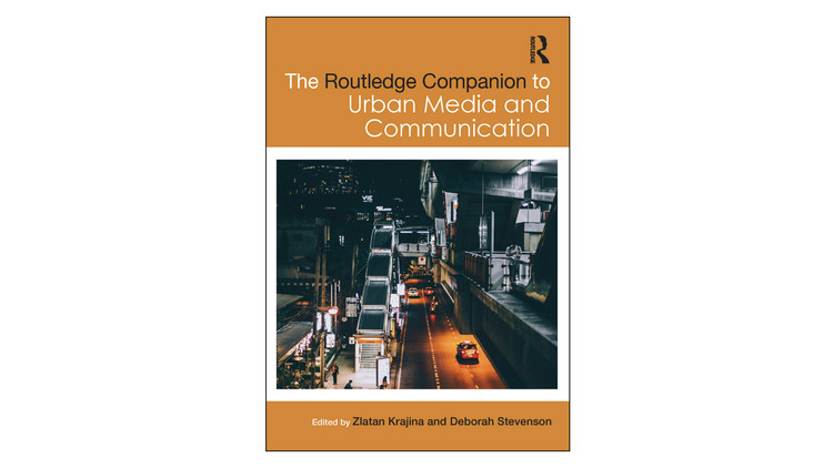 The Routledge Companion to Urban Media and Communication / Zlatan Krajina, Deborah Stevenson.  Imagem via Amazon