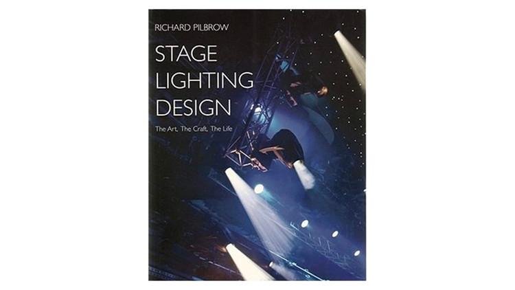 Design de iluminação de palco: A arte, o artesanato, a vida / Richard Pilbrow.  Imagem via Amazon