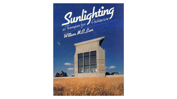 Luz solar como Formgiver / William MC Lam.  Imagem via Amazon