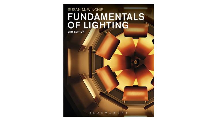 Fundamentals of Lighting / Susan M. Winchip.  Imagem via Amazon