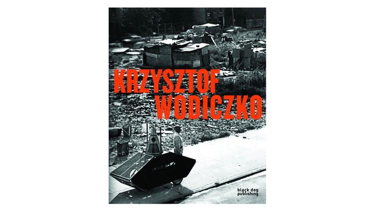 Krzysztof Wodiczko / Duncan McCorquodale.  Imagem via Amazon