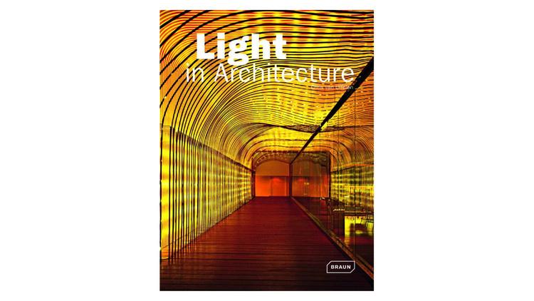 Luz em Arquitetura / Chris van Uffelen.  Imagem via Amazon