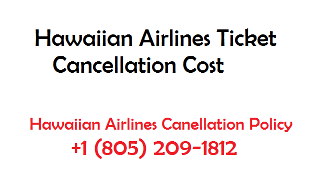 Hawaiian Airlines Cancellation Policy