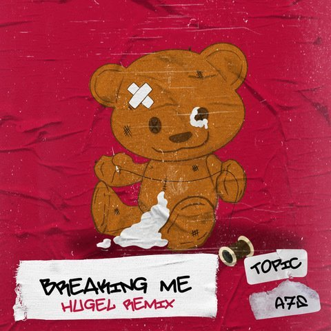 Breaking Me - Hugel Remix