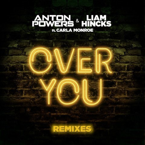 Over you - Anton Powers & Liam Hincks