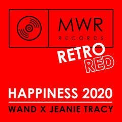 Happiness 2020 - Wand X & Jeanie Tracy