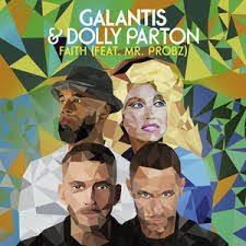 Faith - Galantis & Dolly Parton feat. Mr Probz