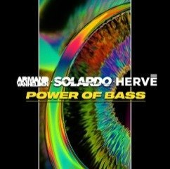 Power of Bass - Armand Van Helden